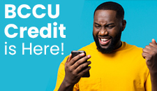 BCCU Credit is Here!