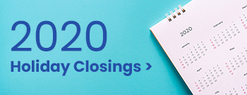 2020 Holiday Closings